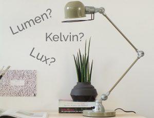 Lux, lumen of kelvin